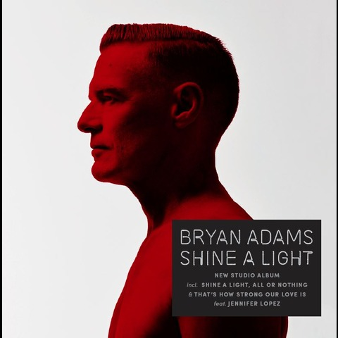 Shine A Light von Bryan Adams - CD jetzt im Subway To Sally Shop